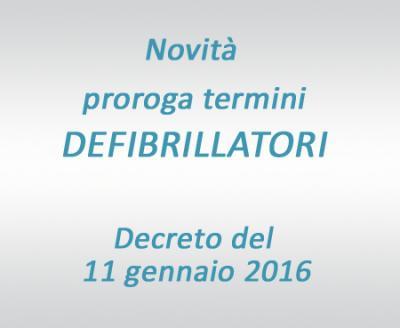 Proroga termini defibrillatore